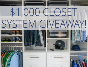 $1000 Closet System Giveaway