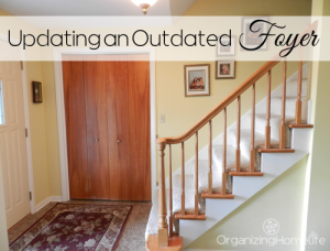 Updating an Outdated Foyer | Organizing Homelife